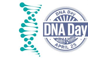 Celebrate National DNA Day